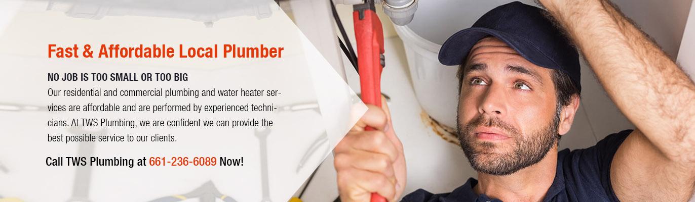 Fast & Affordable Plumbing in Santa Clarita, Palmdale and Lancaster, CA